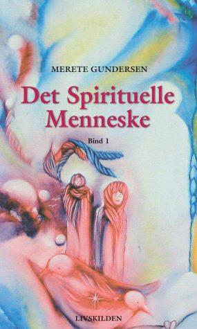 Det Spirituelle Menneske 1