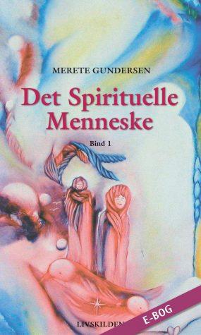 E-bog: Det Spirituelle Menneske 1
