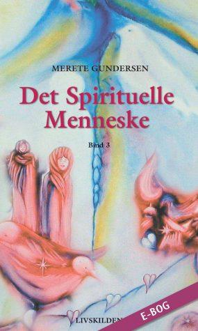 E-bog: Det Spirituelle Menneske 3
