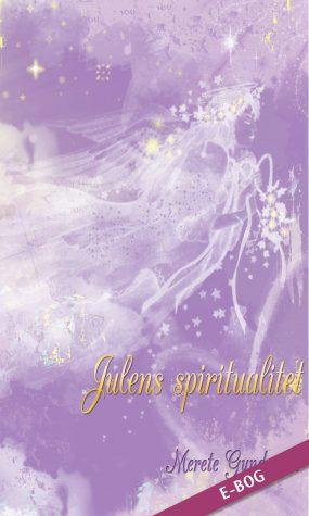 E-bog: Julens Spiritualitet af forfatter, Merete Gundersen