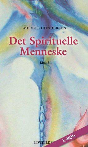 E-bog: Det Spirituelle Menneske 5